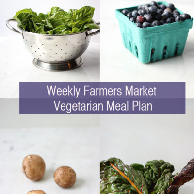 Weekly Farmers Market Meal Plan for Vegetarians
