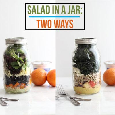 Salad in a Jar: 2 Ways