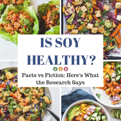 Everything You Need to Know About Soy
